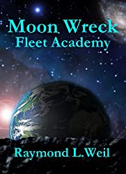 Moon Wreck: Fleet Academy (The Slaver Wars Book 3) (English Edition)