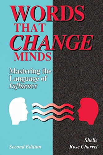 Words That Change Minds: Mastering the Language of Influence por Charvet