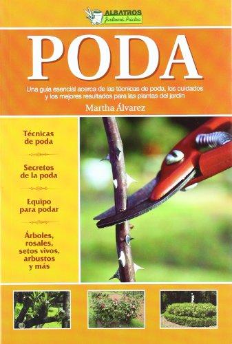 PODA -JARDINERIA PRACTICA- por Martha Alvarez