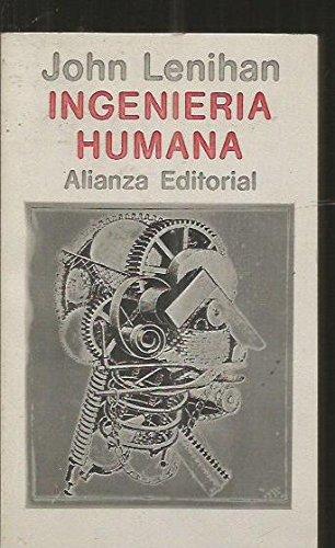 Ingenieria humana por John Lenihan