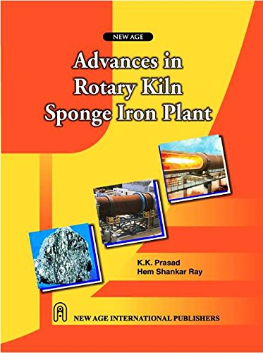 Advances in Rotary Kiln Sponge Iron Plant