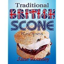 Traditional British Scone Recipes (Traditional British Recipes Book 3) (English Edition)