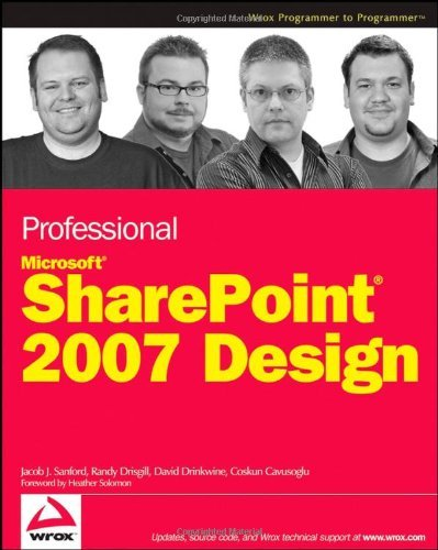 Professional SharePoint 2007 Design (Wrox Professional Guides) by Jacob J. Sanford (19-Sep-2008) Paperback