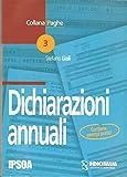 Scarica Libro Dichiarazioni annuali (PDF,EPUB,MOBI) Online Italiano Gratis