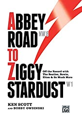 Abbey Road to Ziggy Stardust: Off the Record with the Beatles, Bowie, Elton & So Much More, Hardcover Book