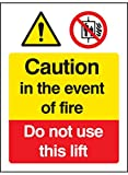Caledonia Signs 21213E Caution in The Event of Fire-Do Not Use This Lift Sign, Self Adhesive Vinyl, 200 mm x 150 mm