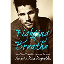 Fighting to Breathe by Aurora Rose Reynolds (2015-06-19)