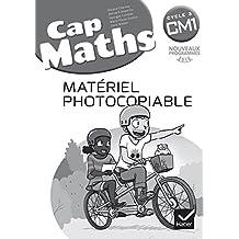 CAP Maths CM1 Éd. 2017 - Matériel photocopiable