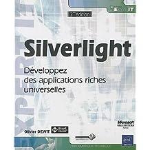 Silverlight - Développez des applications riches universelles [2ième édition]