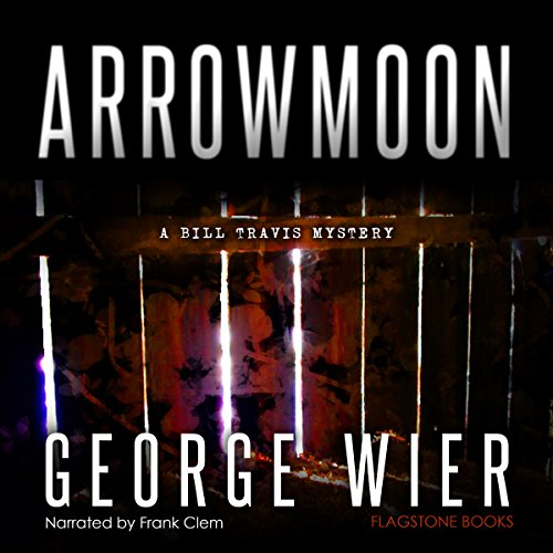 arrowmoon-the-bill-travis-mysteries-book-8
