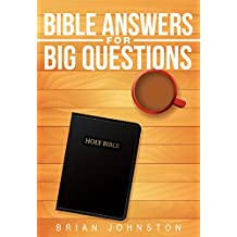 Bible Answers For Big Questions (Search For Truth Series)
