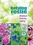 : Katalog roslin Drzewa krzewy byliny
