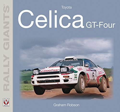 Toyota Celica GT-Four (Rally Giants) (English Edition) (Toyota Celica 1990)