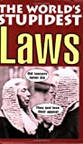 The World's Stupidest Laws (The World's Stupidest series) by David Crombie (2005-09-01) - David Crombie