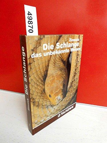Die Schlange, das unbekannte Wesen