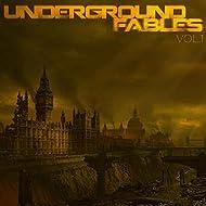 Underground Fables, Vol. 1