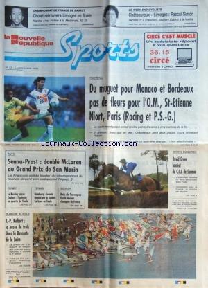 NOUVELLE REPUBLIQUE SPORTS (LA) [No 33] du 02/05/1988 - FOOT / MONACO ET BORDEAUX - L'om - st-etienne - niort - paris - sports equestres / david green - mark todd - auto / senna et prost - rugby - le racing - toulon - toulouse - tennis avec leconte et carlsson - squash avec elstob - planche a voile / j.p. kelbert - cyclisme / pascal simon - basket / cholet - limoges