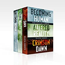 Exilon 5 Boxset, Dystopian Sci Fi: Becoming Human, Altered Reality, Crimson Dawn (Dystopian Boxset)
