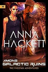 Among Galactic Ruins (Phoenix Adventures Book 0) (English Edition)