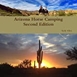 Best Camping Arizonas - Arizona Horse Camping Edition 2 Review