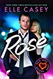 Rose (Red Hot Love Series Book 3)
