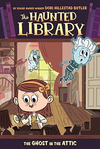 The Ghost in the Attic (The Haunted Library) por Dori Hillestad Butler
