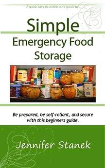 Simple Emergency Food Storage (English Edition) von [Stanek, Jennifer]