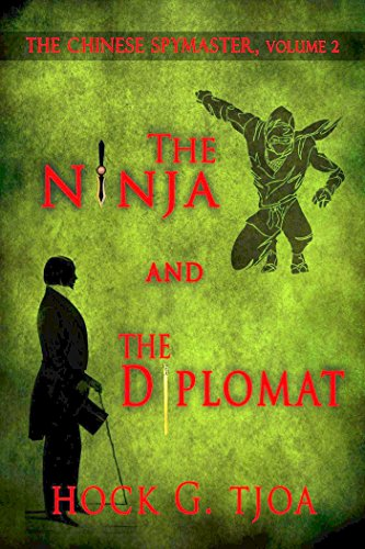 The Ninja and the Diplomat (The Chinese Spymaster, volume 2 ...