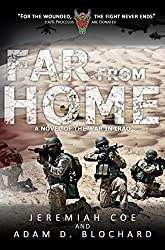 Far From Home: A Novel of the War in Iraq