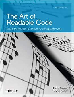 The Art of Readable Code (Theory in Practice) von [Boswell, Dustin, Foucher, Trevor]
