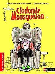 Clodomir Mousqueton - Roman Humour - De 7 à 11 ans