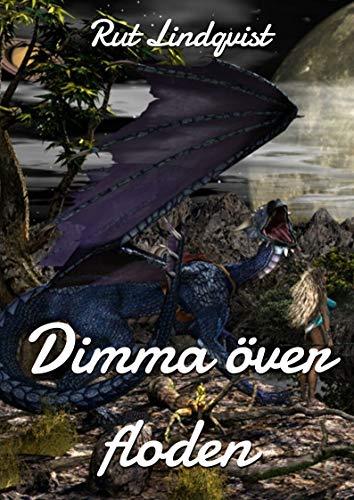 Dimma över floden (Swedish Edition) por Rut  Lindqvist