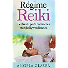 Régime Reiki: Perdre du poids comme les stars hollywoodiennes