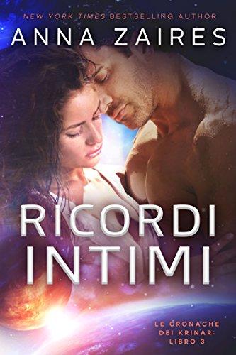 Ricordi Intimi (Le Cronache dei Krinar Vol. 3)