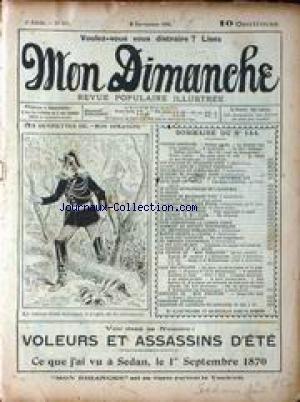MON DIMANCHE [No 144] du 08/09/1905 - VOLEURS ET ASSASSINS D'ETE - VU A SEDAN LE 1ER SEPTEMBRE 1870 - P. LOTT - ILUSTRATIONS - MME ELISE LA CUISINE - PAGE ENFANTS. par Collectif