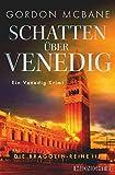 Schatten über Venedig: Ein Venedig-Krimi (Die Bragolin-Reihe 3) (German Edition)