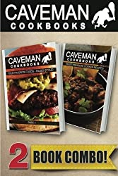 Your Favorite Foods Paleo Style Part 1 and Paleo Pressure Cooker Recipes: 2 Book Combo (Caveman Cookbooks) by Angela Anottacelli (2014-09-22)