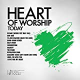 #5: Heart Of Worship - Today
