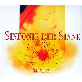 Sinfonie der Sinne - 5 CD s und ein Begleitheft - 1. Wunderwelt der Natur - 2. Wasser ist Leben - 3. Sinnlichkeit der Wahrnemung - 4. Erde, Feuer, Wasser, Luft - 5. Der Mensch und die Zeit