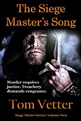 The Siege Master's Song: The Recollections of Lord Godric MacEuan on the First Crusade, Volume Two (English Edition)