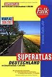 Falk Superatlas Deutschland 1:200 000-2006/2007 mit Spiralbindung