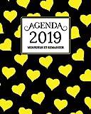 Agenda 2019 Mensuel Et Semainier: Noire, Jaune Coeur Motif Couverture | Calendrier, Organisateur, Objectifs et Liste de Souhaits | Janvier à Décembre 2019...