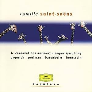 Saint-Saëns : Le Carnaval des animaux / Symphonie n° 3 / Concerto pour piano n° 2 / Danse macabre