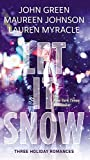 Let It Snow: Three Holiday Stories by John Green (2014-09-30)