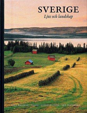 Sverige - Ljus och landskap por Per Wästberg