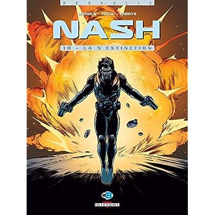 Nash, Tome 10 : La 5e extinction