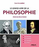 Le grand livre de la philosophie: Histoire des idées en Occident.