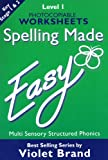 Spelling Made Easy: Level 1 Photocopiable Worksheets