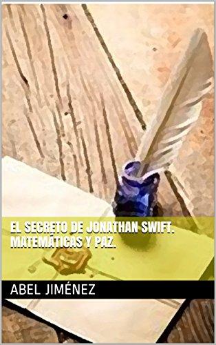 El secreto de Jonathan Swift. Matemáticas y paz. PDF