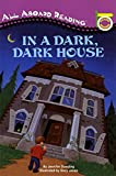 In a Dark, Dark House (All Aboard Reading - Level Pre 1 (Quality))